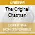 THE ORIGINAL CHATMAN