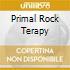 PRIMAL ROCK TERAPY