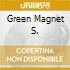 GREEN MAGNET S.