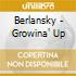Berlansky - Growina' Up