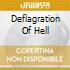DEFLAGRATION OF HELL
