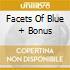 FACETS OF BLUE + BONUS
