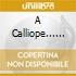 A CALLIOPE... COLLECTION