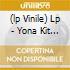 (LP VINILE) LP - YONA KIT             - S/T