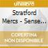 Stratford Mercs - Sense Of Solitude