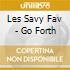 Les Savy Fav - Go Forth