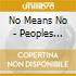 No Means No - Peoples Choice