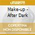 Make-up - After Dark