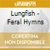 Lungfish - Feral Hymns