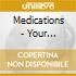 Medications - Your Favorite People