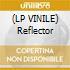 (LP VINILE) Reflector