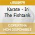 Karate - In The Fishtank