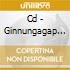 CD - GINNUNGAGAP - REMEINDRE