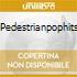 PEDESTRIANPOPHITS