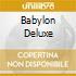 BABYLON DELUXE