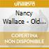 Nancy Wallace - Old Stories