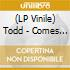 (LP VINILE) LP - TODD                 - COMES TO YOUR