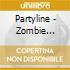 Partyline - Zombie Terrorist
