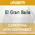 EL GRAN BAILE