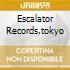 ESCALATOR RECORDS,TOKYO