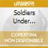 SOLDIERS UNDER COMMAND