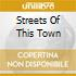 STREETS OF THIS TOWN