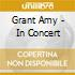 Grant Amy - In Concert