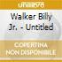 Walker Billy Jr. - Untitled