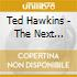 Ted Hawkins - The Next Hundred Years