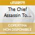 THE CHIEF ASSASSIN TO THE SINISTER