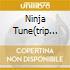 NINJA TUNE(TRIP HOP)