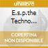 E.S.P.THE TECHNO TRANCE COMPILATION