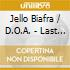 Jello Biafra / D.O.A. - Last Scream Of The Missi