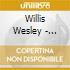 Willis Wesley - Greatest Hits