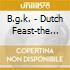 B.g.k. - Dutch Feast-the Comple