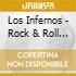 Los Infernos - Rock & Roll Nightmare