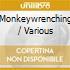 MONKEYWRENCHING