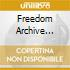 FREEDOM ARCHIVE PRESENT: