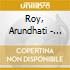 Roy, Arundhati - Come September - In Conversation With Ho