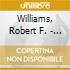 Williams, Robert F. - Self-defense, Self-respect & Self-determ