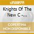 Knights Of The New C - Challenge To The Cowards Of Christendom