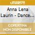Anna Lena Laurin - Dance In Music