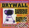 Stan Ridgway'S Drywall - Barbeque Babylon