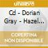 CD - DORIAN GRAY - HAZEL GROVE 07:46