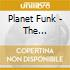 Planet Funk - The Illogical Consequence