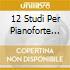 12 STUDI PER PIANOFORTE SHEBANOVA