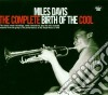 Miles Davis - The Complete Birth Of The