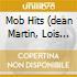 MOB HITS (DEAN MARTIN, LOIS PRIMA, PAUL ANKA...)