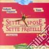 SETTE SPOSE X SETTE FRATELLI