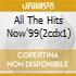 ALL THE HITS NOW'99(2CDX1)